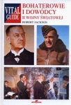 Bohaterowie i dowódcy II wojny światowej Robert Jackson
