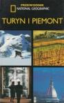 Turyn i Piemont Przewodnik National Geographic Tim Jepson