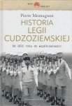 Historia Legii Cudzoziemskiej od 1831 roku do współczesności Pierre Montagnon