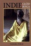 Indie Głód Boga Tamara Tokaj