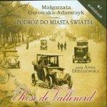 Podróż do miasta świateł Rose de Vallenord Małgorzata Gutowska-Adamczyk (CD mp3)