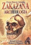 Zakazana Archeologia Ukryta Historia Człowieka Michael A Cremo Richard L Thompson
