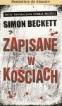 Zapisane w kościach Simon Beckett (pocket)