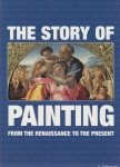 The Story of Painting From the Renaissance to the Present Anna C Krausse