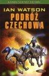 Podróż Czechowa Ian Watson