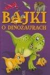 Bajki o dinozaurach Elżbieta Safarzyńska