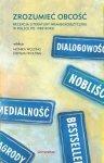 Zrozumieć obcość Recepcja literatury niemieckojęzycznej w Polsce po 1989 roku