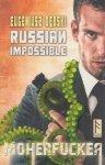 Russian Impossible Moherfucker Eugeniusz Dębski