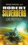 Lord Prestimion Kroniki Majipooru Tom 5 Robert Silverberg