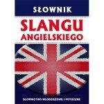 Słownik slangu angielskiego Anna Strzeszewska David Beyno