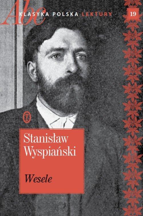 Nowoczesna architektura Książka Wesele Stanisław Wyspiański ABC Klasyka polska Lektury JR27