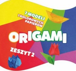 Origami Zeszyt 2 Marcin Siwiec