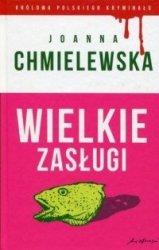 Wielkie zasługi Joanna Chmielewska