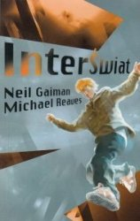 Interświat Neil Gaiman Michael Reaves