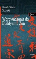 Wprowadzenie do buddyzmu Zen Daisetz Teitaro Suzuki