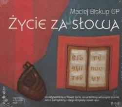 Życie za Słowa  (CD audiobook) Maciej Biskup OP