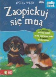 Zaopiekuj się mną Fred się zgubił Łezka przerażona kotka Holly Webb audiobook