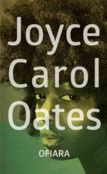 Ofiara Joyce Carol Oates