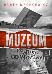 Muzeum Paweł Machcewicz