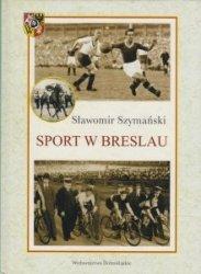 Sport w Breslau Sławomir Szymański