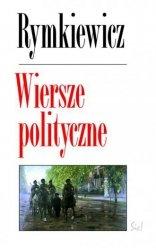 Wiersze polityczne Jarosław M Rymkiewicz