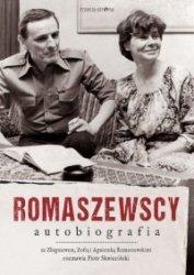 Romaszewscy Autobiografia Ze Zbigniewem Zofią i Agnieszką Romaszewskimi rozmawia Piotr Skwieciński