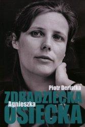 Zdradziecka Agnieszka Osiecka Piotr Derlatka
