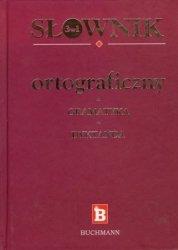 Słownik ortograficzny + gramatyka + dyktanda 3 w 1