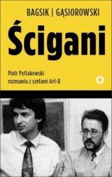 Ścigani Piotr Pytlakowski rozmawia z szefami Art-B Bogusław Bagsik Andrzej Gąsiorowski