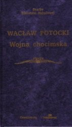 Wojna chocimska  Wacław Potocki