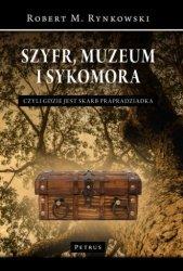Szyfr, muzeum i sykomora - czyli gdzie jest skarb prapradziadka Robert M. Rynkowski