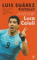 Luis Suarez Pistolet Luca Caioli