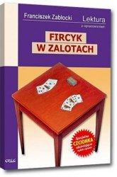 Fircyk w zalotach Lektura Wydanie z opracowaniem Franciszek Zabłocki