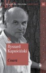 Cesarz Ryszard Kapuściński ABC Klasyka polska Lektury