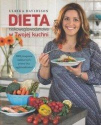 Dieta niskowęglowodanowa w Twojej kuchni Ulrika Davidsson