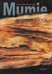 Mumie Fenomen kultur Jarosław Molenda