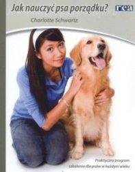 Jak nauczyć psa porządku? Charlotte Schwartz