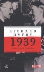 1939 Nad przepaścią Richard Overy