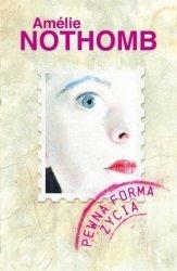 Pewna forma życia Amelie Nothomb