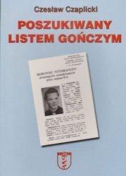 Poszukiwany listem gończym Czesław Czaplicki
