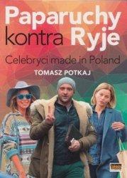 Paparuchy kontra Ryje Celebryci made in Poland Tomasz Potkaj