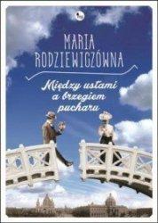 Między ustami a brzegiem pucharu Maria Rodziewiczówna