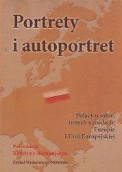 Portrety i autoportret Polacy o sobie innych narodach Europie i Unii Europejskiej  Krystyna Romaniszyn