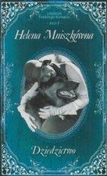 Dziedzictwo Literatura Polskiego Romansu Tom 4 Helena Mniszkówna