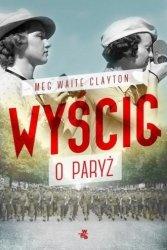 Wyścig o Paryż Meg Waite Clayton