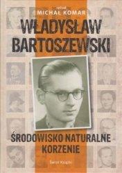 Środowisko naturalne Korzenie Władysław Bartoszewski spisał Michał Komar