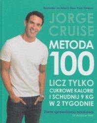 Metoda 100 Licz tylko kalorie cukru i schudnij 9 kilo w 2 tygodnie Jorge Cruise