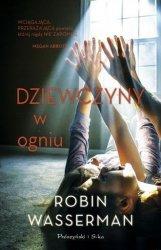 Dziewczyny w ogniu Robin Wasserman