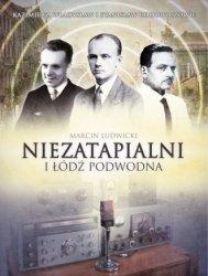 Niezatapialni i łódź podwodna Kazimierz Władysław I Stanisław Rodowiczowie Marcin Ludwicki