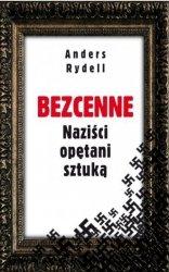 Bezcenne Naziści opętani sztuką Anders Rydell